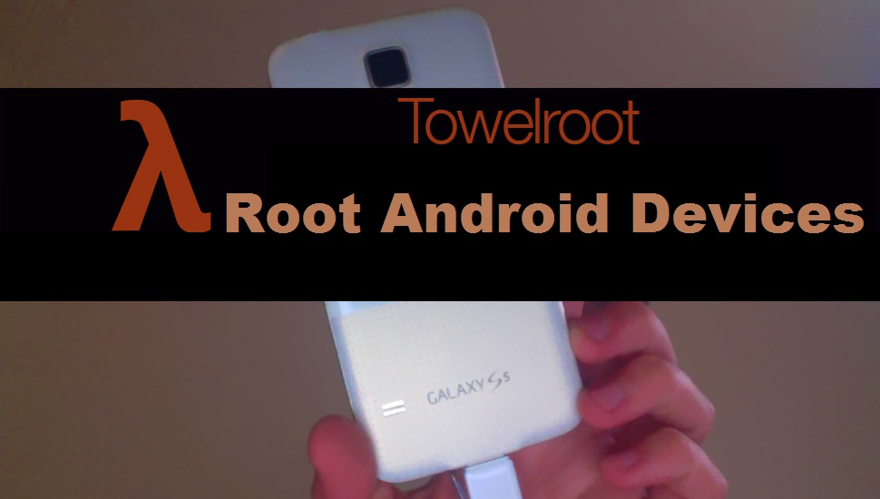 Towelroot Android APK root Galaxy S5