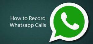 WhatsApp Call Recorder App